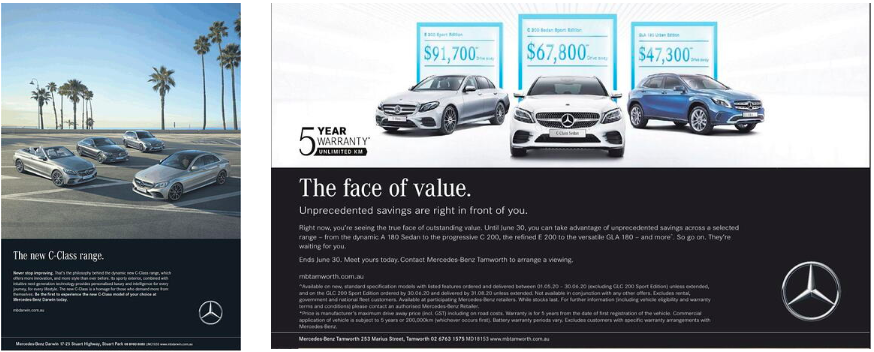 Source: 1) BigDatr, Advertising Creatives, Mercedes The New C-Class Range, NT News, Dec 2018 2) BigDatr, Advertising Creatives, Mercedes The Face of Value, The Saturday Canberra Times, May 2020